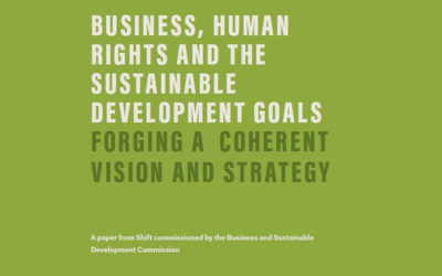 Business & Sustainable Development Commission publishes report by Shift on Business, Human Rights & the SDGs