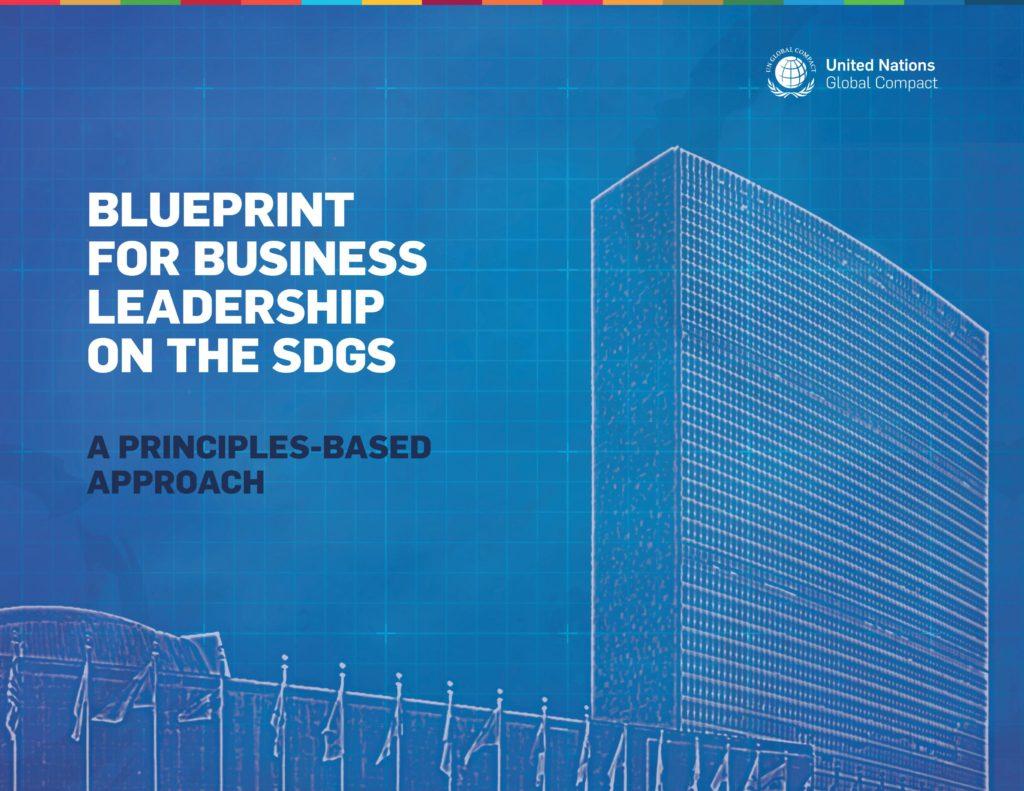 Blueprint for business leadership on the sdgs a principles based blueprint for business leadership on the sdgs a principles based approach malvernweather Choice Image