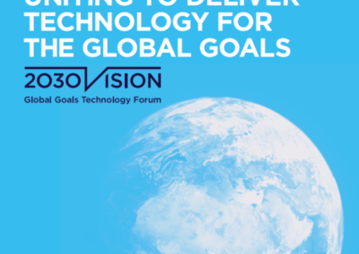 Report: 2030 Vision: Uniting to Deliver Technology for the Global Goals