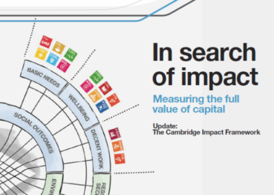 In search of impact – Measuring the full value of capital: Update: The Cambridge Impact Framework