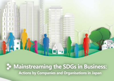 Mainstreaming the SDGs in Business: Actions by Companies and Organisations in Japan