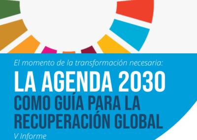 El momento de la transformación necesaria – Agenda 2030 como guía para la recuperación global