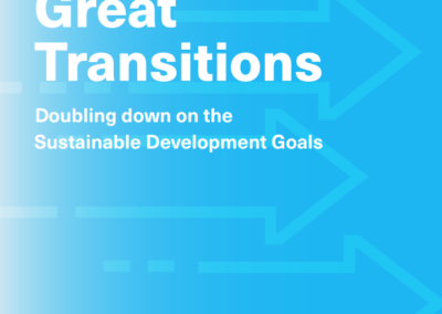 Great Transitions: Doubling down on the Sustainable Development Goals