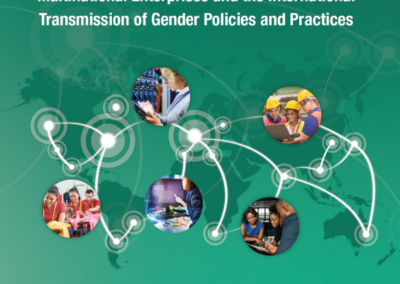 Multinational Enterprises and the International Transmission of Gender Policies and Practices