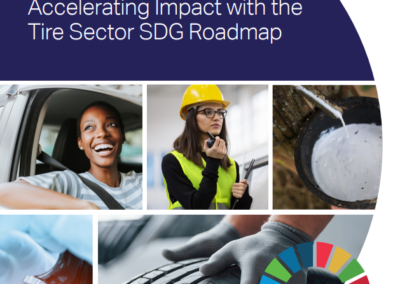 Sustainability Driven: Accelerating Impact with the Tire Sector SDG Roadmap